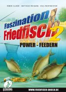 FASZINATION FRIEDFISCH DVD Teil 2 - Power Feedern