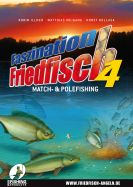 FASZINATION FRIEDFISCH DVD Teil 4 - Match- & Polefishing